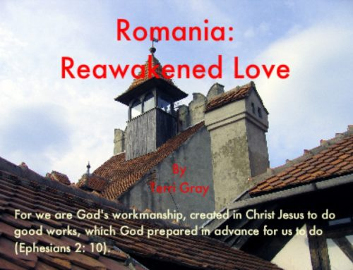 Romania: Reawakened Love