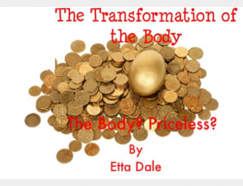 Transforming the Body: The Body, Priceless (Part II)