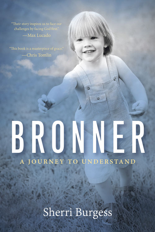Bronner by Sherri Burgess helps us to understand suffering so that we can experience transformational living.