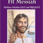 Book cover of the Physically Fit Mesiah