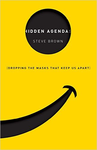 Steve Brown's book on Hidden Agendas: Dropping the Masks that Keep us Apart
