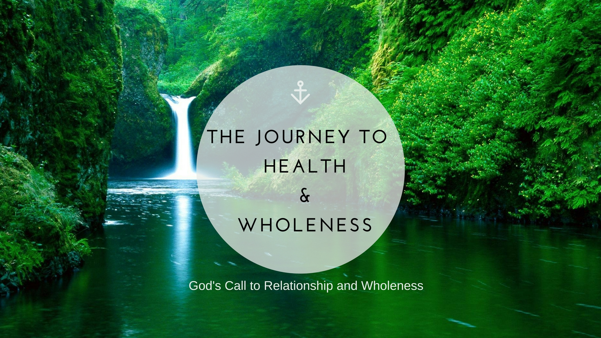 The Journey to health and wholeness-God's call to relationship and wholeness