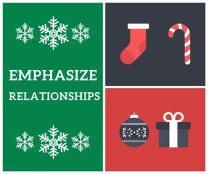 Emphasize relationships